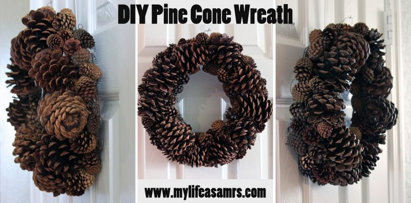 My Life As A Mrs. » DIY Pine Cone Wreath