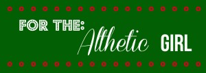 Gift Guide: For the Athletic Girl | www.mylifeasamrs.com