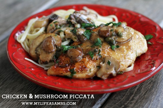 Chicken & Mushroom Piccata | My Life as a Mrs